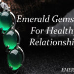 Emerald Gemstone For Healthy Relationship