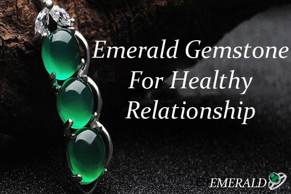 Emerald-Gemstone-For-Healthy-Relationship