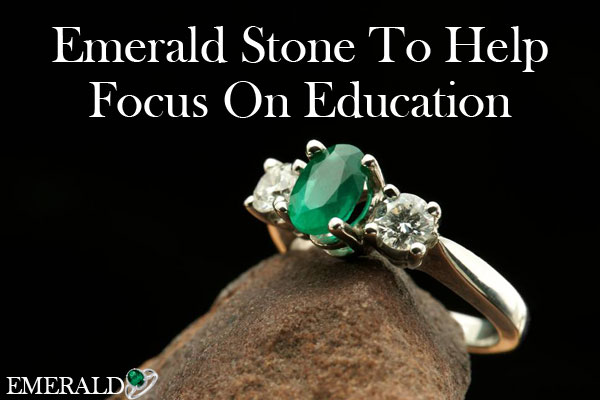 Emerald Stone (Panna) To Help Focus On Education