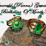 Emerald Gemstone: The Birthstone Of Month May