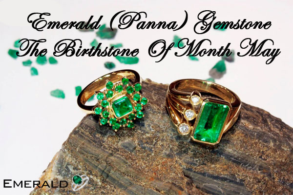 Emerald-(Panna)-Gemstone-The-Birthstone-Of-Month-May