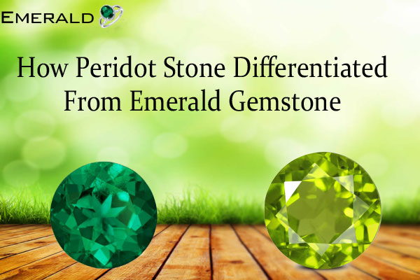 How-Peridot-Stone-Differentiated-From-Emerald-Gemstone