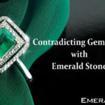 Contradicting Gemstones with Emerald Gemstone