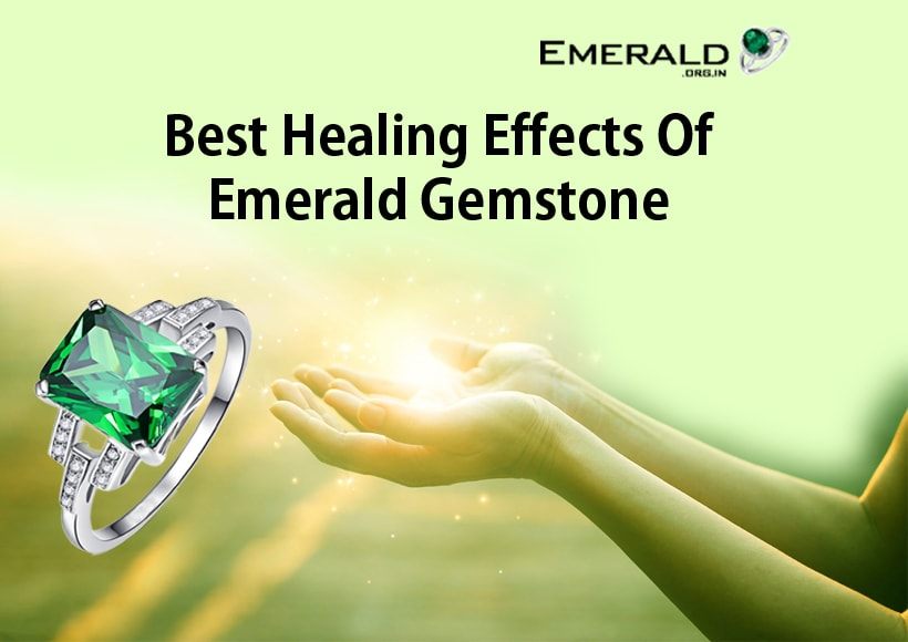 Best Healing Effects Of Emerald Gemstone